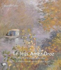 Le legs Amez-Droz du musée d'art et d'histoire de Neuchâtel : la collection comme vision de l'histoire de l'art