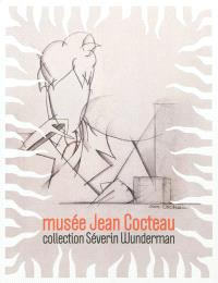 Musée Jean Cocteau : collection Séverin Wunderman
