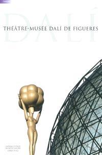 Théâtre-Musée Dali de Figueres