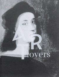 Art lovers : histoires d'art dans la collection Pinault = Art lovers : stories of art in Pinault collection