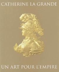 Catherine la Grande, un art pour l'Empire : chefs-d'oeuvre du Musée de l'Ermitage de Saint-Pétersbourg : expositions, Toronto, Musée des beaux-arts, 1er oct. 2005-1er janv. 2006 ; Montréal, Musée des beaux-arts, 2 févr.-7 mai 2006