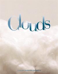 Clouds : exposition, Le Roeulx, Château du Roeulx, du 21 mai au 18 octobre 2015