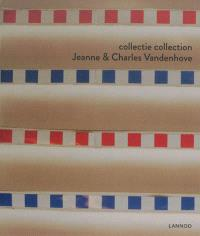 Collectie Jeanne & Charles Vandenhove = Collection Jeanne & Charles Vandenhove