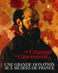 De Cézanne à Giacometti : une grande donation aux musées de France