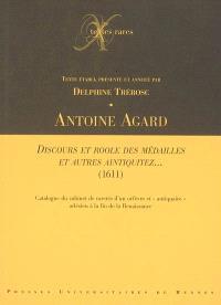 Discours et roole des médailles et autres aintiquitez... (1611) : catalogue du cabinet de raretés d'un orfèvre et antiquaire arlésien à la fin de la Renaissance