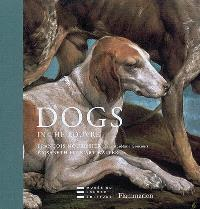 Dogs : in the Louvre