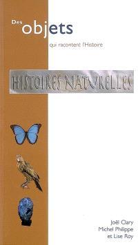 Histoires naturelles : collections du Muséum de Lyon