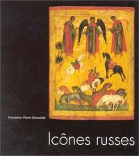 Icônes russes de la Galerie Tretiakov, Moscou : Fondation P. Gianadda, Martigny, 18 novembre-18 janvier 1998