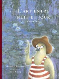 L'art entre nuit et jour : Musée d'Orsay