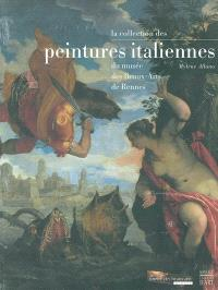 La collection des peintures italiennes du Musée des beaux-arts de Rennes, XIVe-XVIIIe siècle