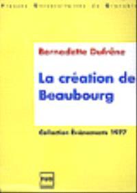 La création de Beaubourg