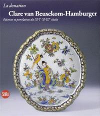 La donation Clare Van Beusekom-Hamburgée