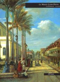 Le Musée Léon-Dierx, Saint-Denis de la Réunion