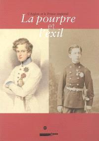 Le pourpre et l'exil : l'aiglon et le prince impérial : exposition, Musée national du château de Compiègne, 25 nov. 2004-7 mars 2005