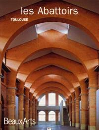 Les abattoirs : Toulouse