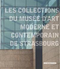 Les collections du Musée d'art moderne et contemporain de Strasbourg
