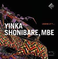 Looking up... Yinka Shonibare, Mbe