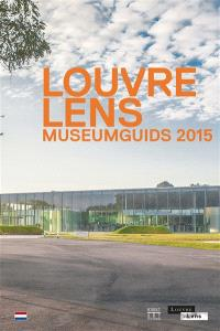 Louvre-Lens : museumgids 2015