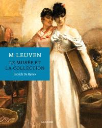 M Leuven : le musée et la collection
