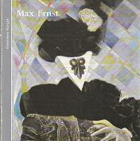 Max Ernst : Catalogue de l'exposition, 5 juil.-5 oct. 1983