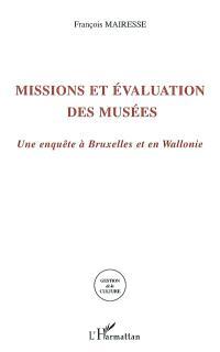 Missions et évaluation des musées : une enquête à Bruxelles et en Wallonie