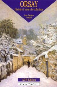Musée d'Orsay : itinéraire à travers les collections