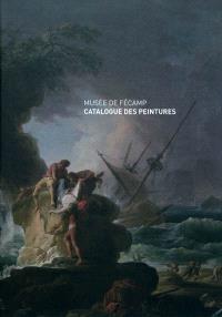 Musée de Fécamp : catalogue des peintures