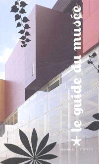 Musée du quai Branly : guide du musée