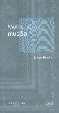 Mythologie du musée : de l'uchronie à l'utopie