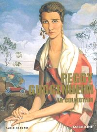 Peggy Guggenheim : la collection