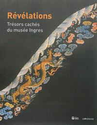 Révélations : trésors cachés du musée Ingres