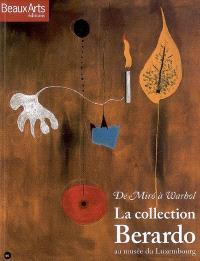 De Miro à Warhol, la collection Berardo au musée du Luxembourg