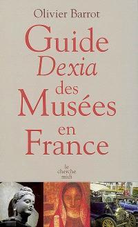 Guide Dexia des musées en France