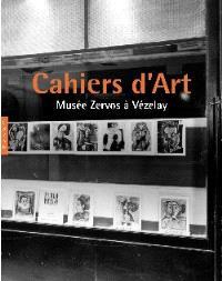 Cahiers d'art : musée Zervos à Vézelay : exposition, Vézelay, Musée Christian Zervos