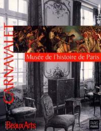 Carnavalet : musée de l'histoire de Paris