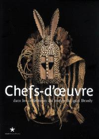 Chefs-d'oeuvre : dans les collections du musée du quai Branly