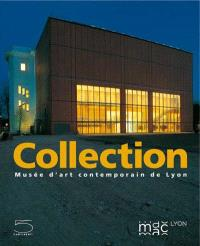 Collection Musée d'art contemporain de Lyon