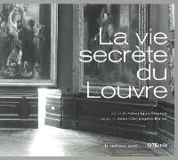 La vie secrète du Louvre