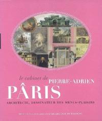 Le cabinet de Pierre-Adrien Pâris : architecte, dessinateur des menus-plaisirs : exposition, Besançon, Musée des beaux-arts et d'archéologiie, 14 novembre 2008-23 février 2009