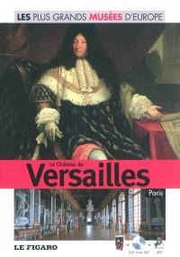 Le château de Versailles, Paris
