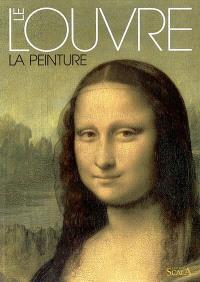 Le Louvre : la peinture