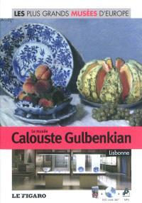 Le musée Calouste Gulbenkian, Lisbonne