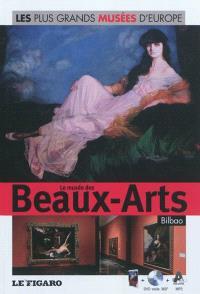 Le Musée des beaux-arts de Bilbao : maîtres anciens et première moitié du XXe siècle