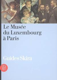 Le Musée du Luxembourg à Paris