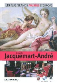 Le musée Jacquemart-André, Paris