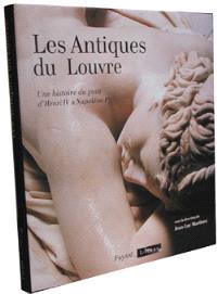 Les antiques du Louvre : une histoire du goût
