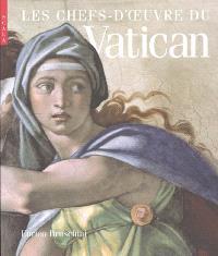 Les chefs-d'oeuvre du Vatican