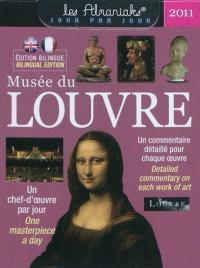 Musée du Louvre 2011 : un chef-d'oeuvre par jour = Musée du Louvre 2011 : one masterpiece a day