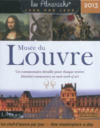 Musée du Louvre 2013 : un chef-d'oeuvre par jour = Musée du Louvre 2013 : one masterpiece a day