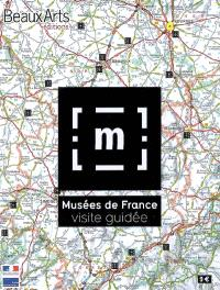 Musées de France : visite guidée